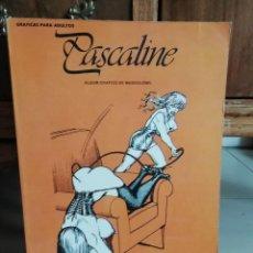 Cómics: PASCALINE. Lote 191466748