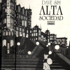 Cómics: DAVE SIM : ALTA SOCIEDAD (PONENT MON, 2010). Lote 191705846