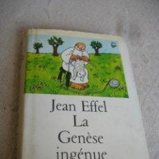 Cómics: JEAN EFFEL: LA GENÈSE INGÉNUE DENOËL. 1966. Lote 191801615
