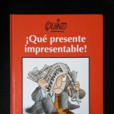 Cómics: QUINO, QUE PRESENTE IMPRESENTABLE, LUMEN. Lote 191878052