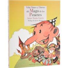 Cómics: VIDA, DIMES Y DIRETES DEL MAGO DE LOS PENETES - TOMÀS GARCÍA, JAIME. Lote 193185133
