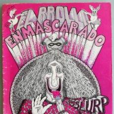 Cómics: EL RROLLO ENMASCARADO - 1973 - 2ª IMPRESIÓN (INTERIOR BLANCO Y NEGRO) - CÓMIC DE LEYENDA - VER FOTOS. Lote 193193983
