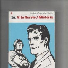 Cómics: VITO NERVIO / MISTERIX - E. CORTINAS / M. GARNIER - BIBLIOTECA CLARIN DE LA HISTORIETA Nº 16. Lote 193699813