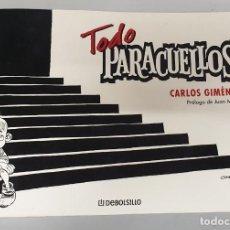 Comics: TODO PARACUELLOS - CARLOS GIMENEZ / DEBOLSILLO. Lote 193999328
