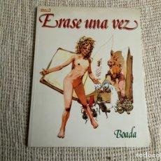 Cómics: ERASE UNA VEZ / AUTOR-- BOADA. Lote 1939750