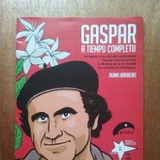 Cómics: GASPAR A TIEMPU COMPLETU, RUMA BARBERO, COSAL ASTURIES, COMIC GASPAR GARCIA LAVIANA. Lote 194223918