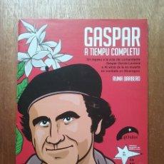Cómics: GASPAR A TIEMPU COMPLETU, RUMA BARBERO, COSAL ASTURIES, COMIC GASPAR GARCIA LAVIANA. Lote 194223971