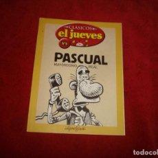 Cómics: CLASICOS EL JUEVES Nº 8 PASCUAL MAYORDOMO REAL 64 PAGINAS . Lote 194239522