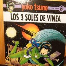 Cómics: YOKO TSUNO, LOS 3 SOLES DE VINEA. Lote 194249306