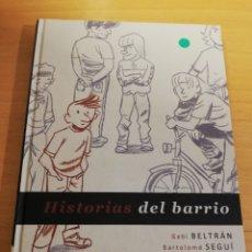 Cómics: HISTORIAS DEL BARRIO (GABI BELTRÁN / BARTOLOMÉ SEGUÍ). Lote 194252780