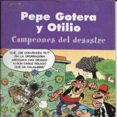 Cómics: *CO20 - PEPE GOTERA Y OTILIO - CAMPEONES DEL DESASTRE. Lote 194305687