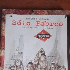 Cómics: SOLO POBRES - MINGOTE - CON DIBUJO Y DEDICATORIA. Lote 194311835