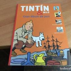 Cómics: TINTIN & MILU (GRAN ALBUM DE JOCS) PRIMERA EDICION 2011 (COIB59). Lote 194347618