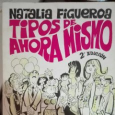 Cómics: NATALIA FIGUEROA & MINGOTE. TIPOS DE AHORA MISMO. 1970. Lote 194348456