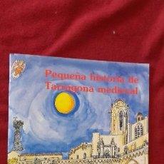 Cómics: PEQUEÑA HISTORIA DE TARRAGONA MEDIEVAL - PILARIN BAYES - ED. MEDITERRANEA - REVISTA. Lote 194358270