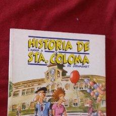 Cómics: HISTORIA DE L´ANNA A STA. COLOMA DE GRAMANET - J. ALIU - ED. EQUIPO BUTIFARRA - RUSTICA - EN CATALAN. Lote 194358303