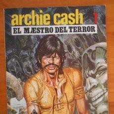 Cómics: ARCHIE CASH Nº 1 - EL MAESTRO DEL TERROR - MALIK, BROUYERE - EDICIONES RASGOS (IP). Lote 194366815