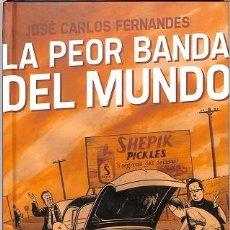 Cómics: LA PEOR BANDA DEL MUNDO - JOSÉ CARLOS FERNANDES - ASTIBERRI EDICIONES - SILLÓN OREJERO 1. Lote 194486293