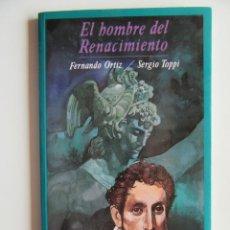 Cómics: EL HOMBRE DEL RENACIMIENTO - SERGIO TOPPI Y FERNANDO ORTIZ - TAPA BLANDA - MUY BIEN. Lote 194500430