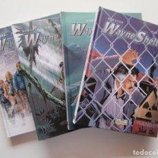 Cómics: WAYNE SHELTON - COMPLETA 4 TOMOS - DENAYER, VAN HAMME Y CAILLETEAU - TAPA DURA - MUY BIEN. Lote 194504718