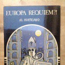 Cómics: EUROPA REQUIEM?! EL HORTELANO. Lote 194536175