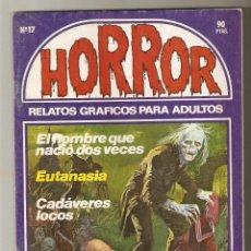 Cómics: HORROR - Nº 17 - PRIMERA EDICION - RELATOS PARA ADULTOS - COMIC EROTICO - ED ZINCO S.A -. Lote 194536488