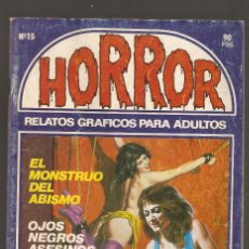 Cómics: HORROR - Nº 15 - PRIMERA EDICION - RELATOS PARA ADULTOS - COMIC EROTICO - ED ZINCO S.A -. Lote 194536667