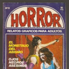 Cómics: HORROR - Nº 15 - PRIMERA EDICION - RELATOS PARA ADULTOS - COMIC EROTICO - ED ZINCO S.A -2-. Lote 194536995