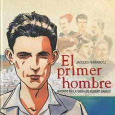 Cómics: EL PRIMER HOMBRE.JACQUES FERNANDEZ/ALBERT CAMUS .-NUEVO. Lote 194554161