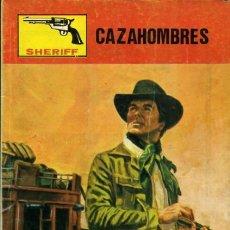 Cómics: SHERIFF- Nº 268 - CAZAHOMBRES- APASIONANTE HISTORIA-1984-CORRECTO-DIFÍCIL-LEAN-3112. Lote 194578982