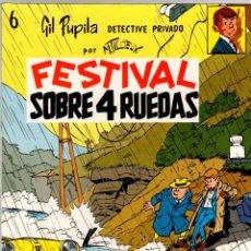Cómics: GIL PUPILA DETECTIVE PRIVADO. Nº 6. FESTIVAL SOBRE RUEDAS. M. TILLIEUX. EDITORIAL CASALS, 1988.. Lote 194659407