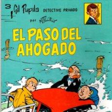 Cómics: GIL PUPILA DETECTIVE PRIVADO. Nº 3. EL PASO DEL AHOGADO. M. TILLIEUX. EDITORIAL CASALS, 1987.. Lote 194659905