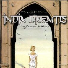 Cómics: INDIA DREAMS. 1. LOS CAMINOS DE NIEBLA. MARYSE & J.F. CHARLES. CASTERMAN, 2002. Lote 194686180