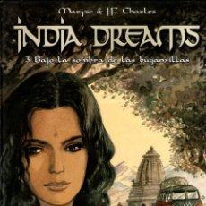 Cómics: INDIA DREAMS. 3. BAJO LA SOMBRA DE LAS BUGANVILLAS. MARYSE & J.F. CHARLES. CASTERMAN, 2005. Lote 194686343