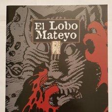 Cómics: COLECCION SATELITE VOL. 1 # 01 - EL LOBO MATEYO (DUDE COMICS) - QUIM BOU - 2001. Lote 194748371