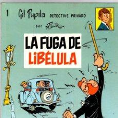 Cómics: GIL PUPILA DETECTIVE PRIVADO. Nº 1. LA FUGA DE LIBELULA. M. TILLIEUX. EDITORIAL CASALS, 1987. Lote 194774740