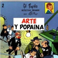Cómics: GIL PUPILA DETECTIVE PRIVADO. Nº 2. ARTE Y POPAINA. M. TILLIEUX. EDITORIAL CASALS, 1987. Lote 194774953