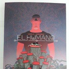 Cómics: EL HUMANO - VARELA, AGRIMBAU - EDICIONES LA CÚPULA. Lote 194780295