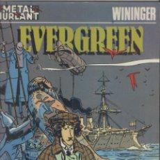 Cómics: EVERGREEN-METAL HURLANT-E.D. EUROCOMIC-AÑO 1986-CARTON-COLOR-AUTOR: WININGER-. Lote 194882596