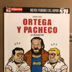 """Cómics: ORTEGA Y PACHECO """"¡A REPARTIR!"""". PEDRO VERA. NUEVOS PENDONES DEL HUMOR N° 37.. Lote 194903608"""