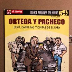 """Cómics: ORTEGA Y PACHECO """"SEXO, CARRERAS Y CINTAS DEL FARY"""". PEDRO VERA. PENDONES DEL HUMOR N° 54.. Lote 194903716"""