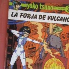 Cómics: LA FORJA DE VULCANO - YOKO TSUNO - ROGER LELOUP - 3 - ED. RASGOS 1983. . Lote 194956986