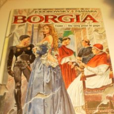 Cómics: BORGIA. TOME I. DU SANG POR LE PAPE. JODOROWSKY + MANARA. SEFAM 2004 COLOR TAPA DURA (FRANCÉS). Lote 194957605