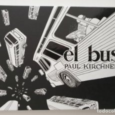 Cómics: EL BUS, PAUL KIRCHNER (NINTH). Lote 195036047