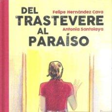 Cómics: DEL TRASTEVERE AL PARAISO. Lote 195040470