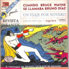 Cómics: CUANDO BRUCE WAYNE SE LLAMABA BRUNO DÍAZ UN VIAJE POR NOVARO - JORGE WARD DIRAC COMIC NOVARO TEBEOS. Lote 195062215