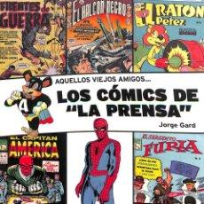 Cómics: AQUELLOS VIEJOS AMIGOS LOS CÓMICS DE LA PRENSA JORGE GARD - DG DIÁBOLO. Lote 195062223