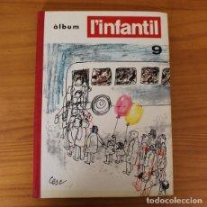 Cómics: L'INFANTIL TRETZEVENTS ALBUM 9, 9 NUMEROS: 94/95 96 97 98 99 100 101 102 103/104 . Lote 195063173
