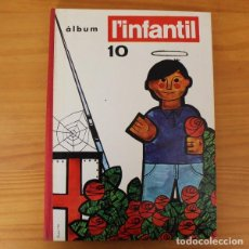 Cómics: L'INFANTIL TRETZEVENTS ALBUM 10, 10 NUMEROS: 105 106 107 108 109 110 111/112 113 114 115. Lote 195063202
