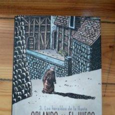 Cómics: ORLANDO Y EL JUEGO 3: LOS HERALDOS DE LA LLUVIA - LUIS DURÁN D25. Lote 195080751